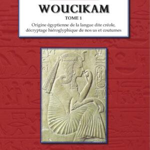 Woucikam (Tome 1)