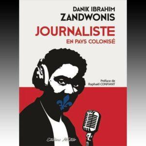 Journaliste en pays colonisé